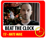 Beat The Clock #13 - Hate mail