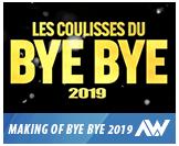 Les Coulisses du Bye Bye 2019