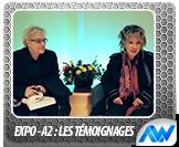 Expo A2 - Les témoignages