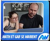 Math et Gab se marient