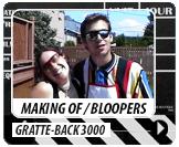 Bloopers du Gratte-Back 3000
